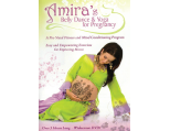 Amira's Belly Dance & Yoga For Pregnancy, DVD